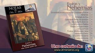 Notas de Elena - 10 de Octubre del 2019 - Nehemías se prepara para su tarea
