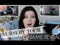 NURSERY TOUR & NAME REVEAL!!!