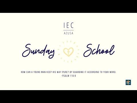 2020.06.07-|-iec-azusa-sunday-school-(4th-8th-grade)