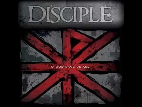 Disciple   O God Save Us All Full Album