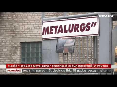 """Bijušā """"Liepājas metalurga"""" teritorijā plāno industriālo centru"""