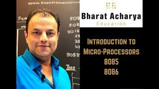 Introduction to Microprocessors | Bharat Acharya Education