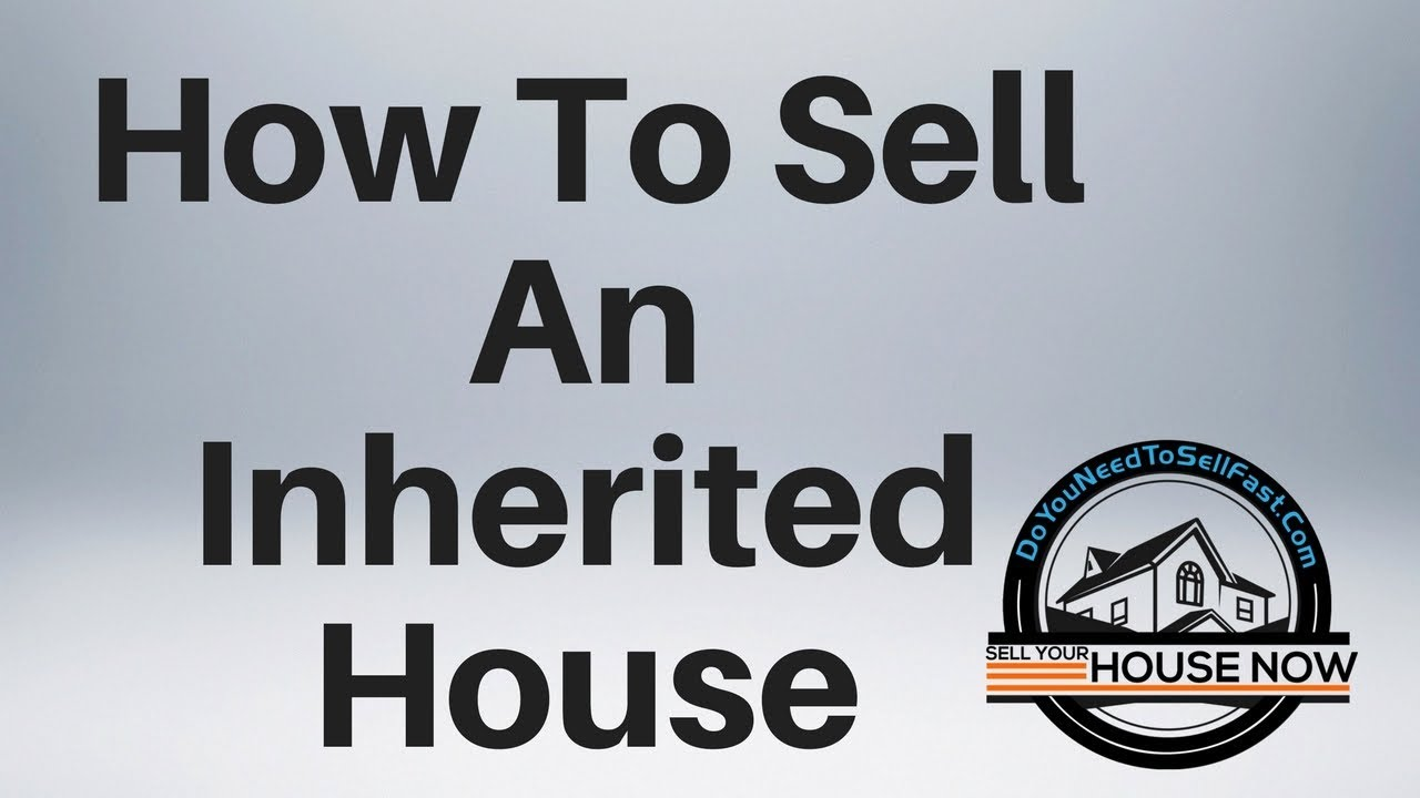 How Do I Sell An Inherited House | Appleton, WI | DoYouNeedToSellFast