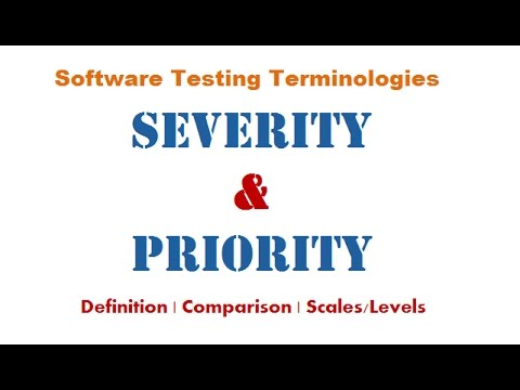 Software Testing - Severity & Priority : Definition | Key Differences | Comparison | Scales/Levels