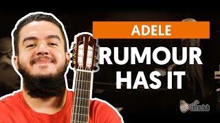 Rumour Has It - Adele (aula de violão completa)