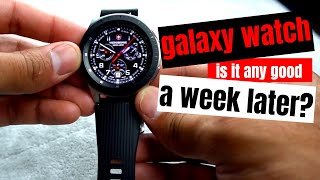 Galaxy Watch: First Week Impressions