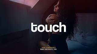 "Romantic Trap Beat ""Touch"" Neo Soul / R&B Instrumental"