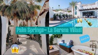 Palm Springs Surprise Getaway! | La Serena Villas!
