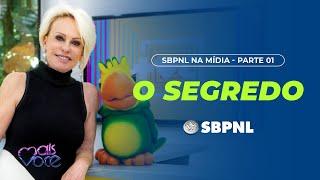 1 - Mais Você (TV Globo) - O Segredo