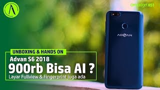 Advan S6 2018 : Inikah Smartphone AI termurah ?