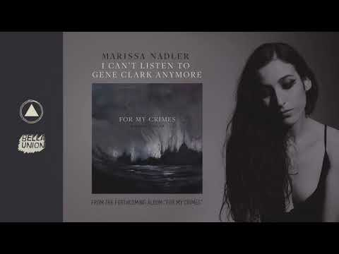 Marissa Nadler - I Can't Listen to Gene Clark Anymore Official Audio
