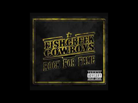 Fishcreek Cowboys - Rock for Fame (2016) - Full Album