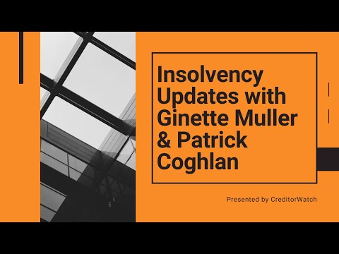 Insolvency Updates with Ginette Muller and Patrick Coghlan