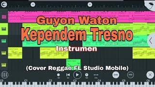 Guyon Waton - Kependem Tresno (Cover Reggae FL Studio Mobile) Instrumen
