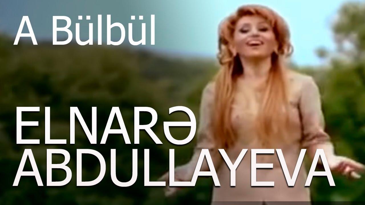 Elnarə Abdullayeva A Bülbül Klip (Rəsmi)