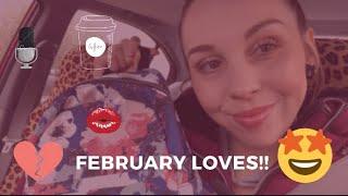 February Loves!