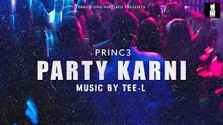 Party Karni (Princ3) Mp3 Song Download