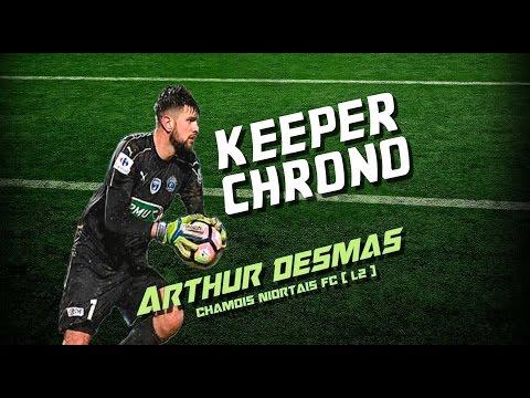 [ KEEPER CHRONO #8 ] Arthur Desmas ( Chamois Niortais FC - Ligue 2 )