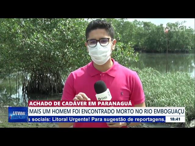 ACHADO DE CADÁVER EM PARANAGUÁ