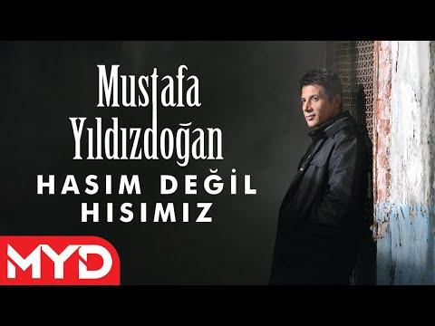 Mustafa Yıldızdoğan - Hasım Değil Hısımız Dinle mp3 indir