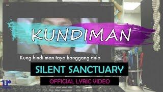 Silent Sanctuary - Kundiman ( Lyric)