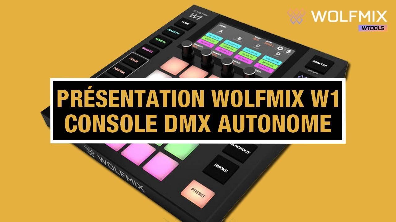 Download Wolfmix W1, La révolution des contrôleurs d'éclairages DMX ! Plus besoin d'ordinateur, 100% autonome