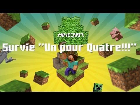 """[Minecraft] Survie Un pour Quatre!!! Ep1 """"Donner nous des défis"""" [HD]"""