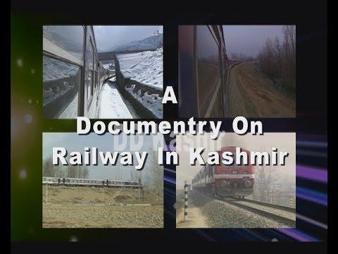 A documentry  on Railway in kashmir 19 01 2018