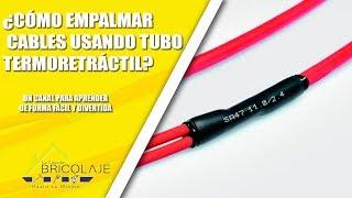 ¿Cómo empalmar un cable usando Tubo Termoretráctil?