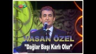 HASAN ÖZEL - DAĞLAR BAŞI KARLI OLUR - TRT TV.4