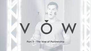 The Vow: Part 3 -