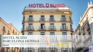 Hotel Suizo - Barcelona Hotels, Spain
