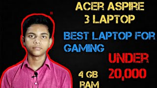 Acer Aspire 3 Laptop full specifications// best laptop under 20000
