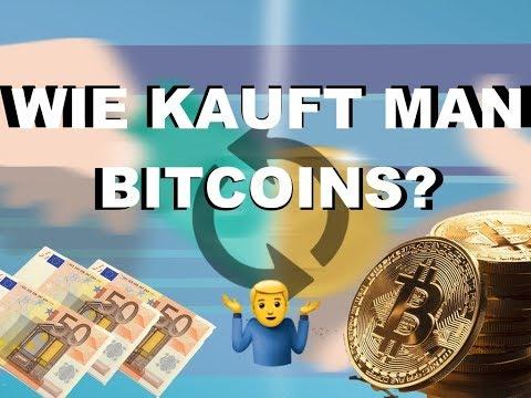 Wie Kauft Man Bitcoins? Kryptowährung Schnell Und Einfach Kaufen