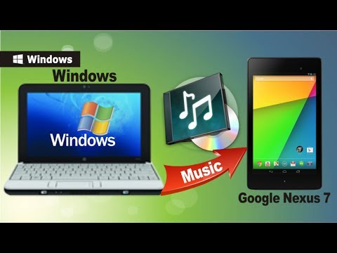 [Sync Music to Nexus 7]: How to Transfer Music from Computer to Google Nexus 7