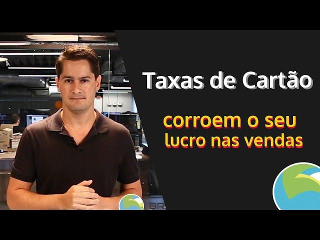Taxas de Cartão de Crédito Corroem o seu Lucro das Vendas Online ?