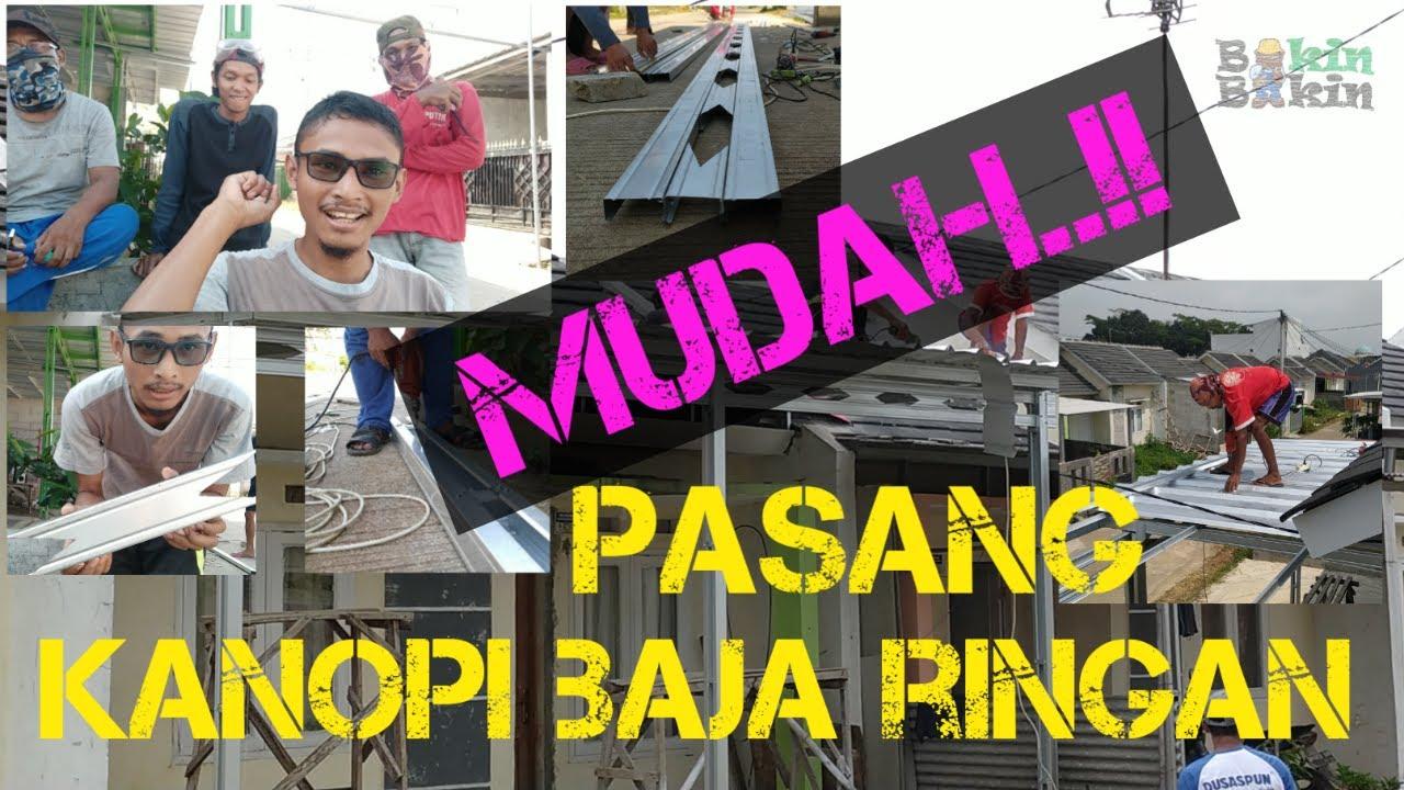 """Download CARA PASANG KANOPI BAJA RINGAN """"How to install Light Steel Canopy"""""""
