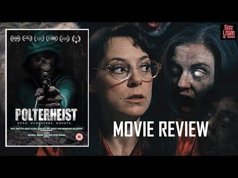 POLTERHEIST ( 2018 Sid Akbar Ali ) Horror Gangster Action Movie Review