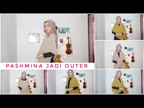 Tutorial Hijab Pashmina Menjadi Outer Atau Cardigan - YouTube