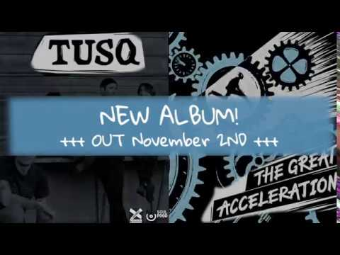 TUSQ — The Great Acceleration (Teaser) Mp3