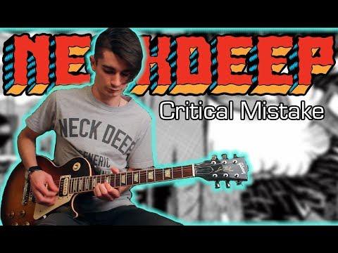 Neck Deep - Critical Mistake (Guitar & Bass Cover w/ Tabs)