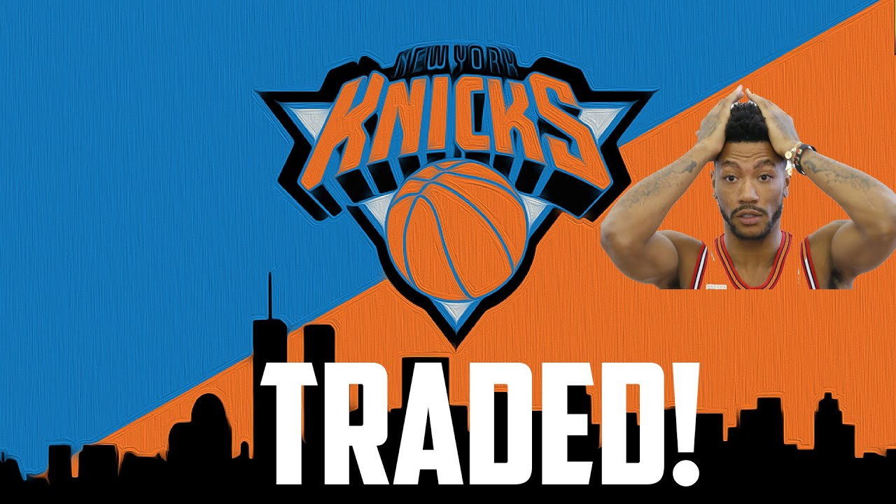 2a5fd85b6824 Derrick Rose Traded To The New York Knicks - YouTube