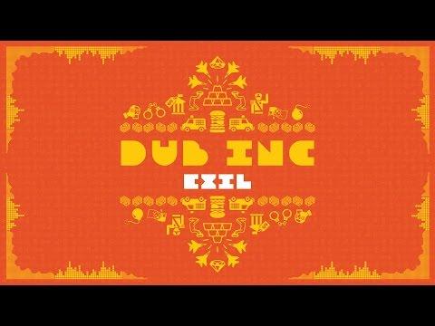 "DUB INC - Exil (Lyrics Vidéo Official) - Album ""So What"""