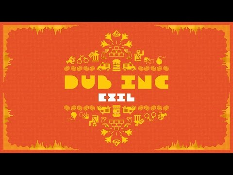 "DUB INC - Exil (Lyrics Vidéo Official) - Album ""So What"""