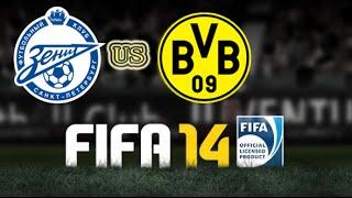 FIFA 14(Zenit us Borussia Dortmund)