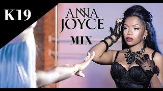Anna Joyce ¨Reflexos¨ Mix by Dj K19 2016
