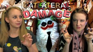 THIS GAME IS FOR PUSSIES | Catlateral Damage