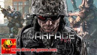 Warface Gameplay Video - PC
