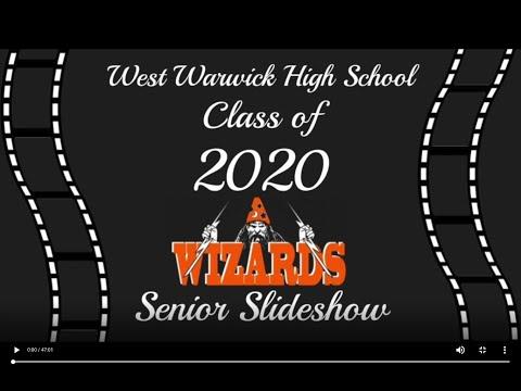 West Warwick High School Senior Slideshow Class of 2020