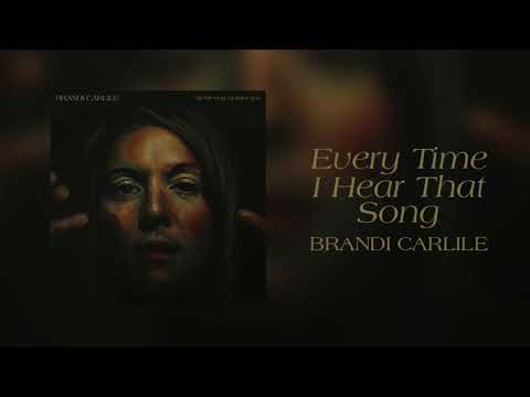 Brandi Carlile - Every Time I Hear That Song (Official Audio) Mp3